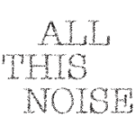 Clients - All This Noise